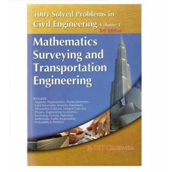 1001 Solved Problems in Civil Engineering (Volume 1)