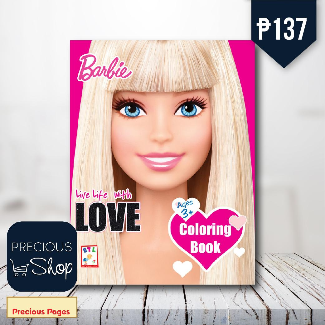 Barbie : Live Life With Love Coloring Book By Precious Pages.