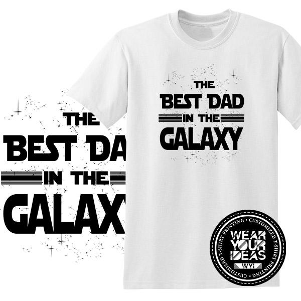 59258b90 ... T Shirt Clothing for Men for sale Mens Shirt Clothing online The Best  Dad in The Galaxy Statement Father Shirt Men DTG Printed WEAR YOUR IDEAS WYI  ...