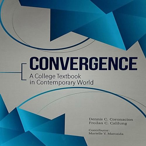 Convergence (a College Textbook In Contemporary World) By S&a Learning Solutions.