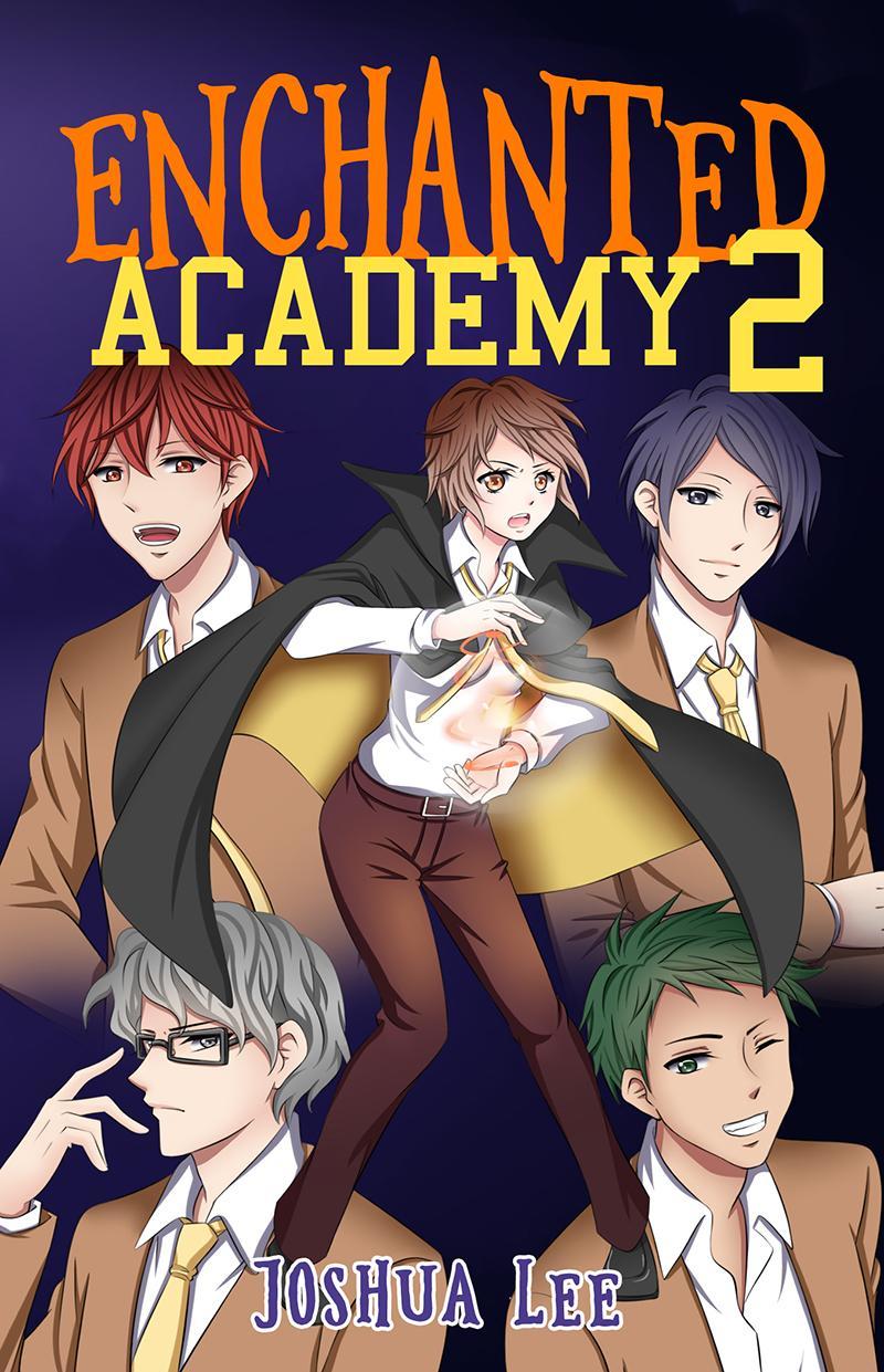 Enchanted Academy Book 2 by Joshua Lee - Wattpad Book