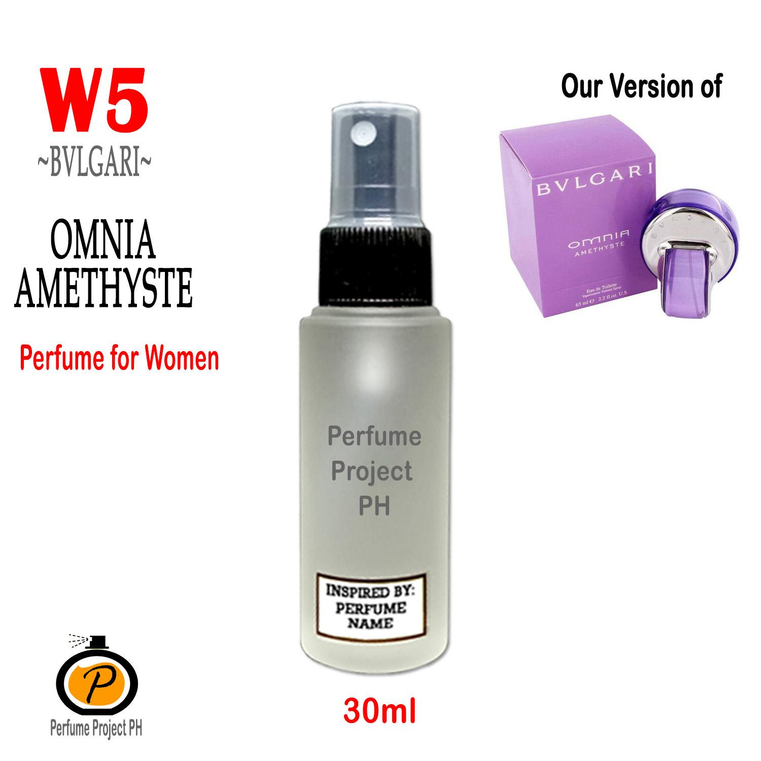 eca6408dc24 PERFUME PROJECT PH (30ml Round) W5 our version of Omnia Amethyste by  Bulgari Inspired