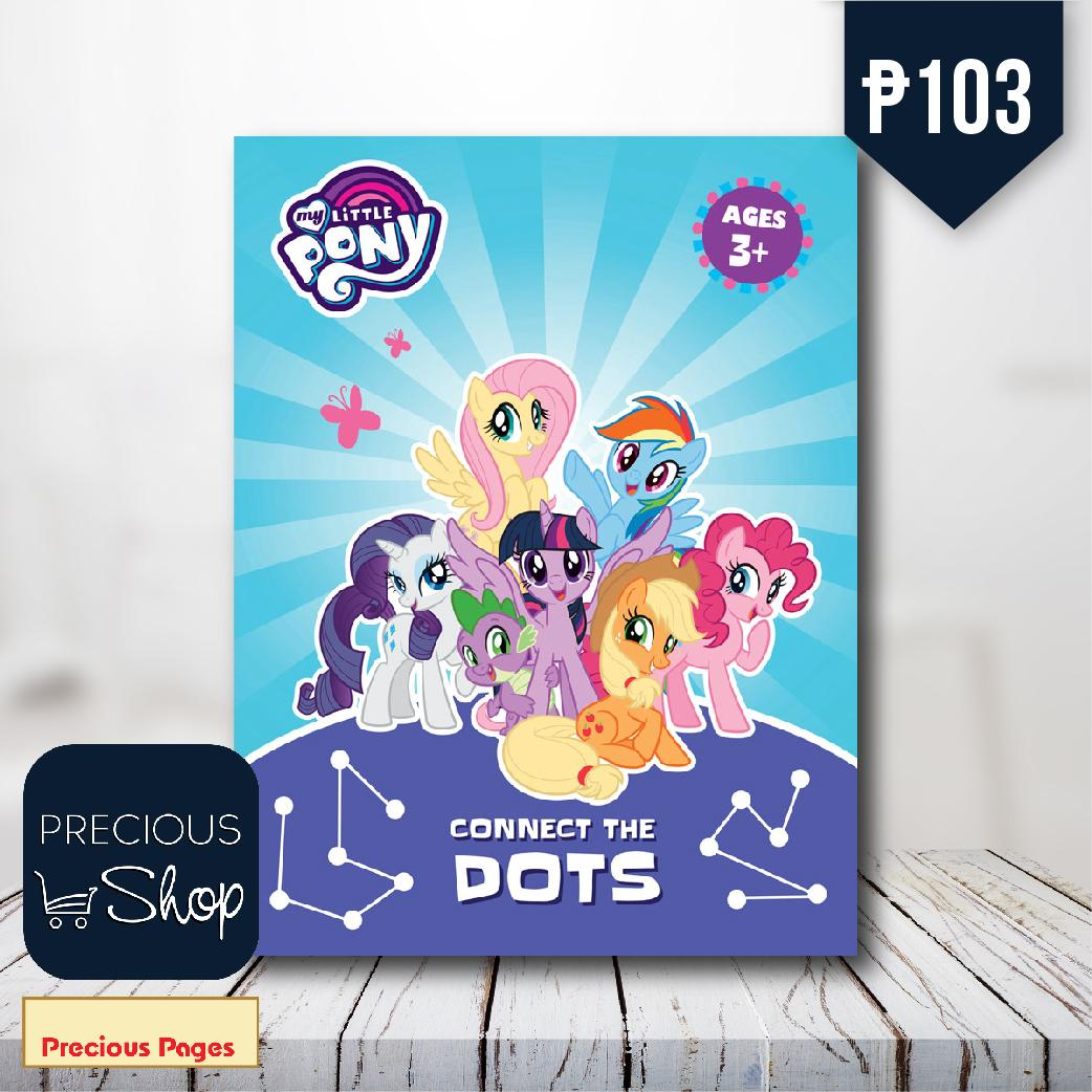 My Little Pony : Connect The Dots Ages 3+ By Precious Pages.