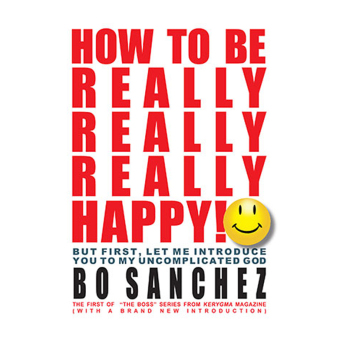 How to be Really, Really, Really Happy by Bo Sanchez Price Philippines