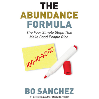 The Abundance Formula (The Four Simple Steps That Make Good People Rich) by Bo Sanchez Price Philippines