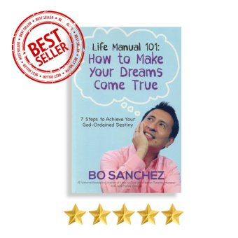 Life Manual 101 (How to Make Your Dreams Come True) by Bo Sanchez Price Philippines