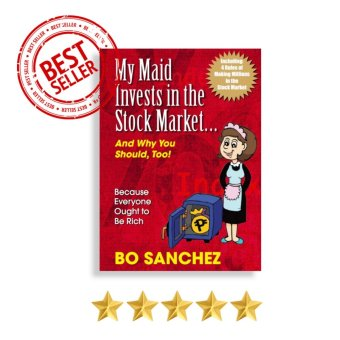 My Maid Invests in the Stock Market (And Why You Should Too!) by Bo Sanchez Price Philippines
