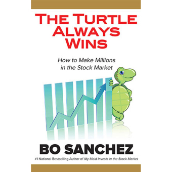 The Turtle Always Wins (How to Make Millions in the Stock Market) by Bo Sanchez Price Philippines