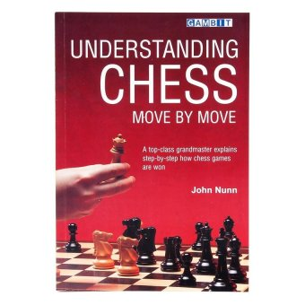 Understanding Chess: Move by Move Price Philippines
