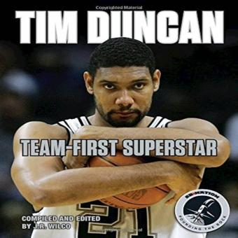 Harga Tim Duncan: Team-First Superstar