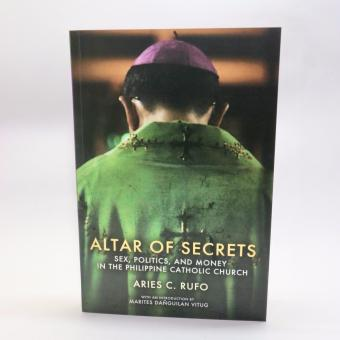 Harga Altar of Secrets : Sex, Politics, and Money in the Philippine Catholic Church