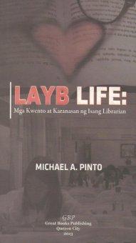 Layb Life: Mga Kwento at Karanasan ng Isang Librarian