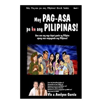 May PAG-ASA Pa Ang Pilipinas Book (Black) by Vic and Avelynn Garcia
