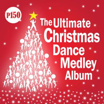 THE ULTIMATE CHRISTMAS DANCE MEDLEY ALBUM