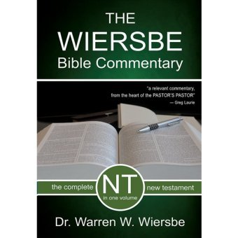 The Wiersbe Bible Commentary - New Testament