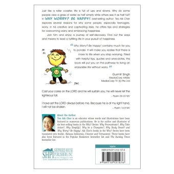 Why Worry? Be Happy!A Teenagers Guide to Achieving Joy and Happiness Book - picture 2