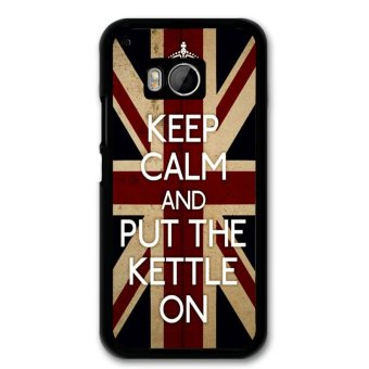 Cool Keep Calm and Put The Kettle On Phone Case for HTC M9 (Black)