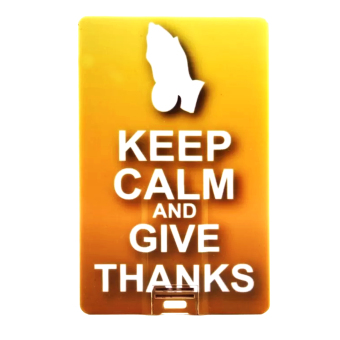 Keep Calm And Give Thanks 16GB USB Card Flash Drive
