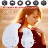 Mini Wireless In Ear Earpiece Bluetooth Earphone S530 Hands Free Headphone Blutooth Stereo Auriculares Earbuds Headset Phone - intl