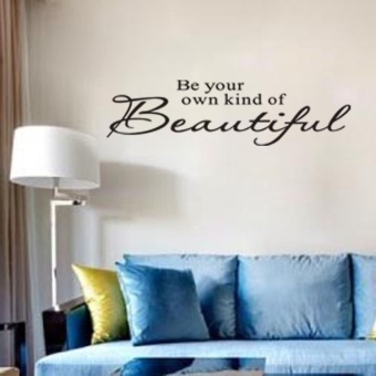 Harga Be Your Own Kind of Beautiful Wall Quote Stickers Removable Decal Home Decor